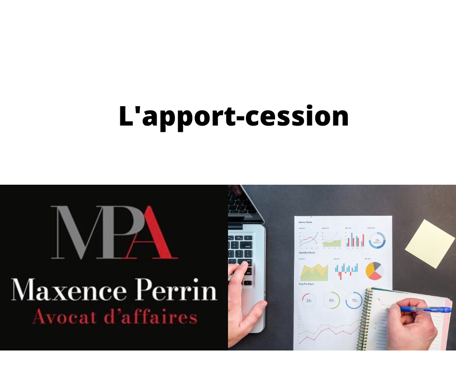 L'apport-cession, comme technique d'optimisation patrimoniale